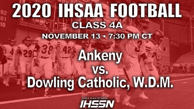2020 IHSAA FB Semi Final - 4A - Anken...