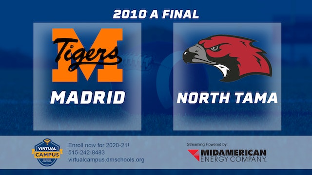 2010 Football Class A Final - Madrid vs. North Tama