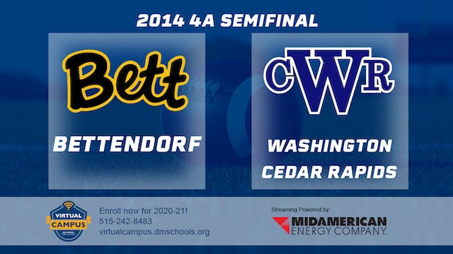2014 Football 4A Semifinal Bettendorf...
