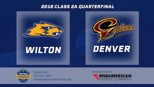 2018 Baseball 2A Quarterfinal - Wilto...