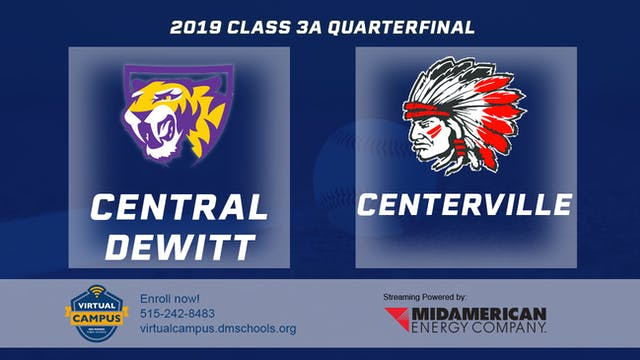 2019 Baseball 3A Quarterfinal - Centr...
