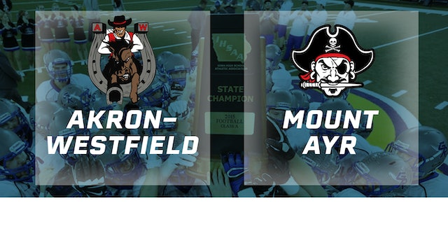 2015 Football Class A Semifinal - Akron-Westfield vs. Mount Ayr