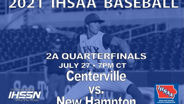 2021 2A Quarterfinals - New Hampton vs. Centerville