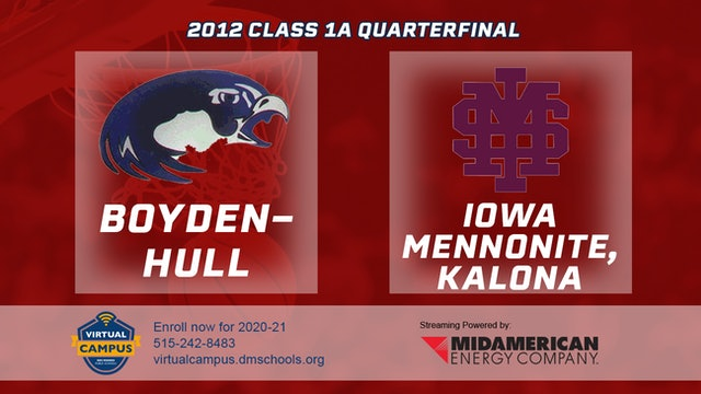 2012 Basketball 1A Quarterfinal - Boyden-Hull vs. Iowa Mennonite, Kalona