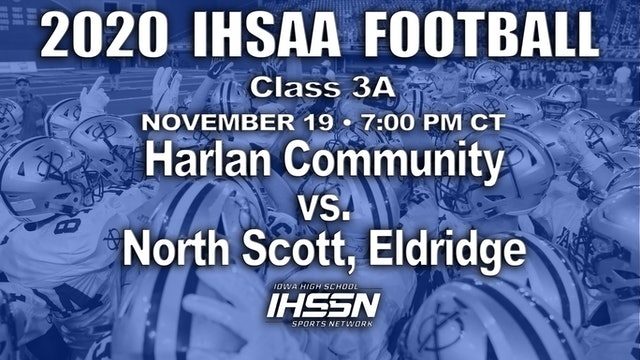 2020 IHSAA FB Final - 3A - Harlan Community vs. North Scott, Eldridge