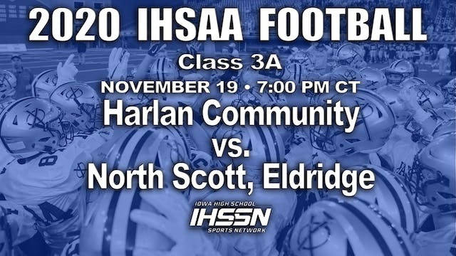 2020 IHSAA FB Final - 3A - Harlan Com...