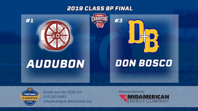 2019 Football 8-Player Final - #1 Audubon vs. #3 Don Bosco