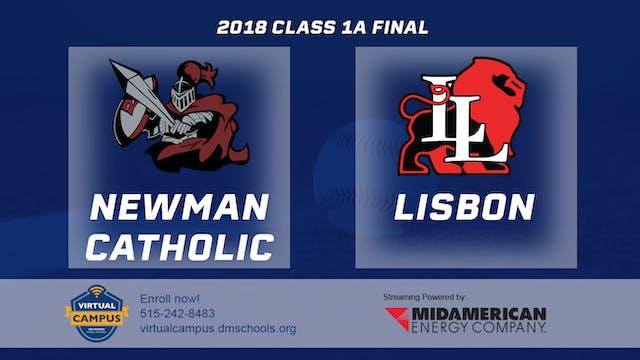 2018 Baseball 1A Championship - Newma...
