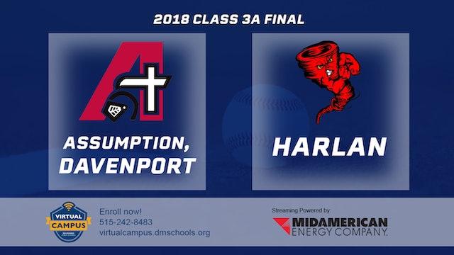 2018 Baseball 3A Championship - Assumption, Davenport vs. Harlan