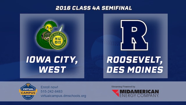 2016 Baseball 4A Semifinal - Iowa City, West vs. Des Moines, Roosevelt
