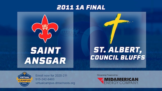 2011 Football 1A Final - Saint Ansgar vs. St. Albert, Council Bluffs