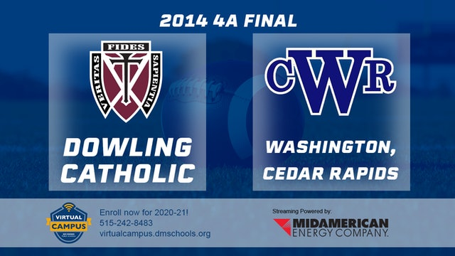 2014 Football 4A Final Dowling Catholic, WDM vs. Cedar Rapids, Washington