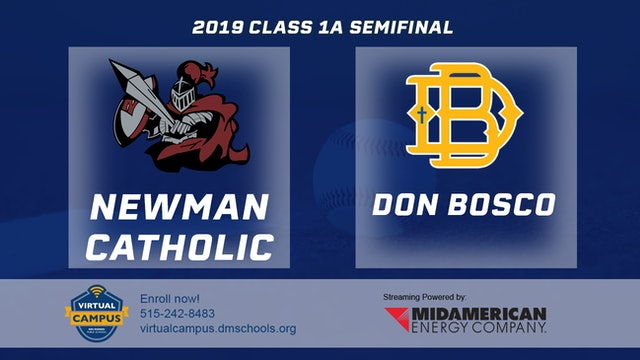 2019 Baseball 1A Semifinal - Newman Catholic vs. Don Bosco