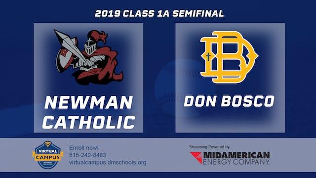 2019 Baseball 1A Semifinal - Newman C...