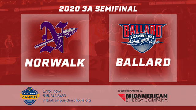 2020 Basketball 3A Semifinal - Norwalk vs. Ballard 2:00 pm