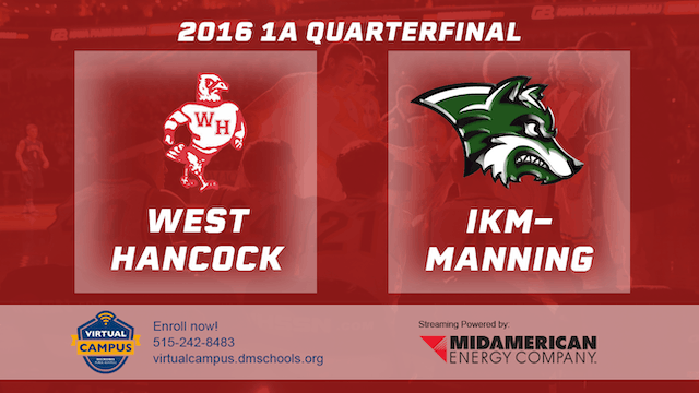 2016 Basketball 1A Quarterfinal West Hancock vs. IKM-Manning