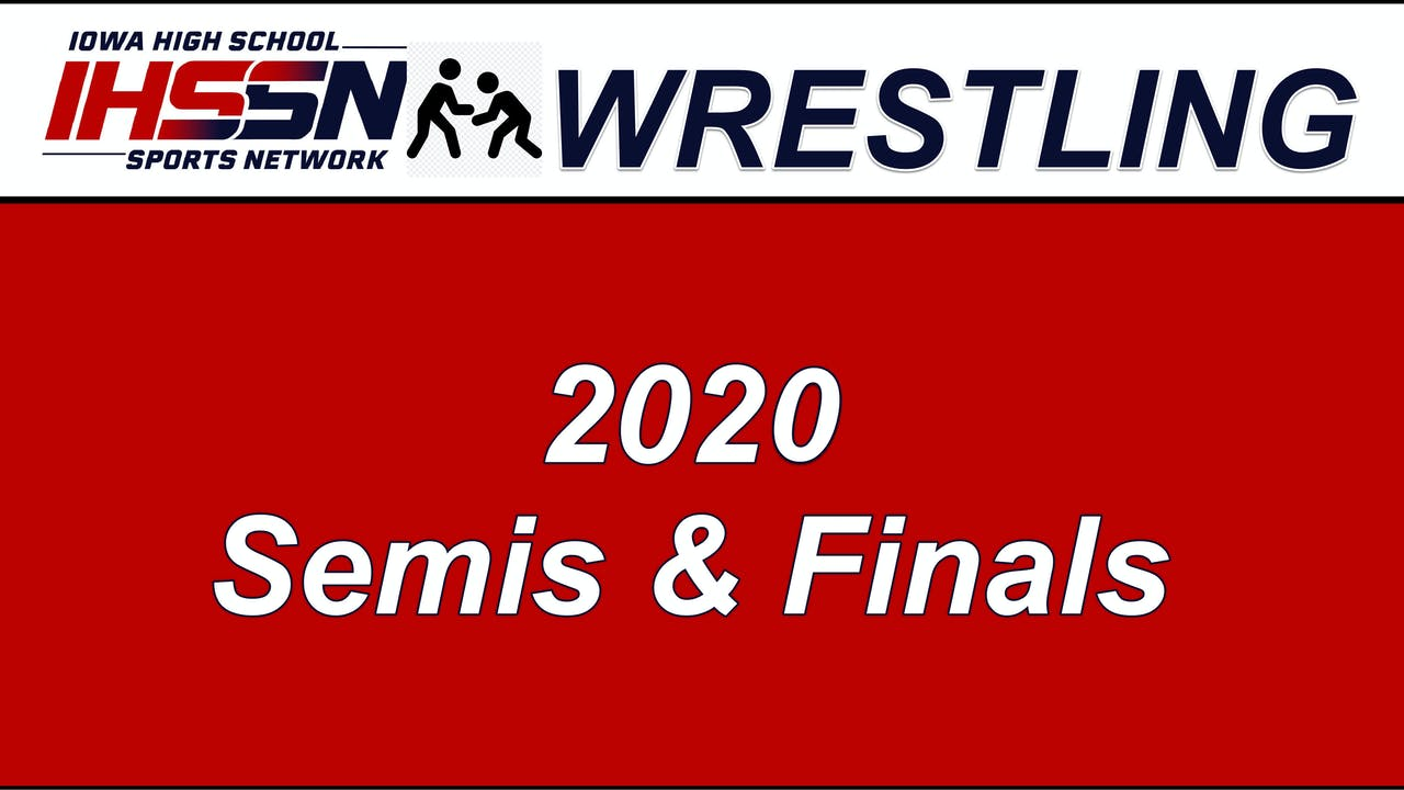 Wrestling '20 SEMIS & FINALS