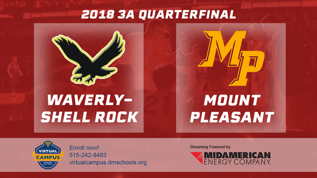 2018 Basketball Class 3A Quarterfinal (Waverly-Shell Rock vs. Mount Pleasant)