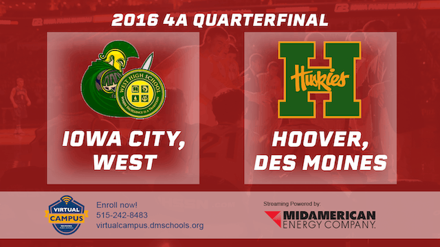 2016 Basketball 4A Quarterfinal Iowa City, West vs. Hoover, Des Moines