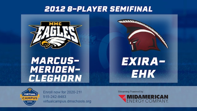 2012 Football 8-Player Semifinal - Marcus-Meriden-Cleghorn vs. Exira-EHK