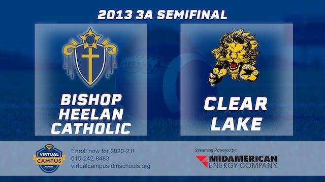 2013 Football 3A Semifinal - Bishop H...