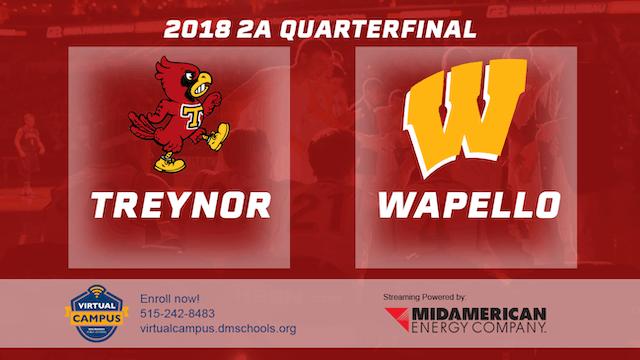 2018 2A Basketball Quarter Finals: Treynor vs. Wapello