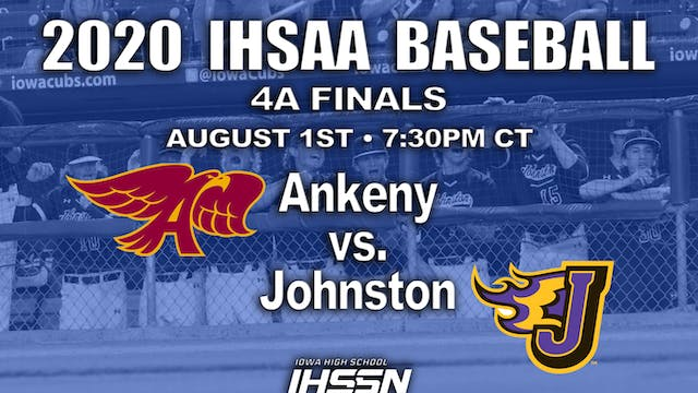 4A FINALS - JOHNSTON VS ANKENY