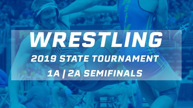 2019 Wrestling 1A | 2A Semifinals