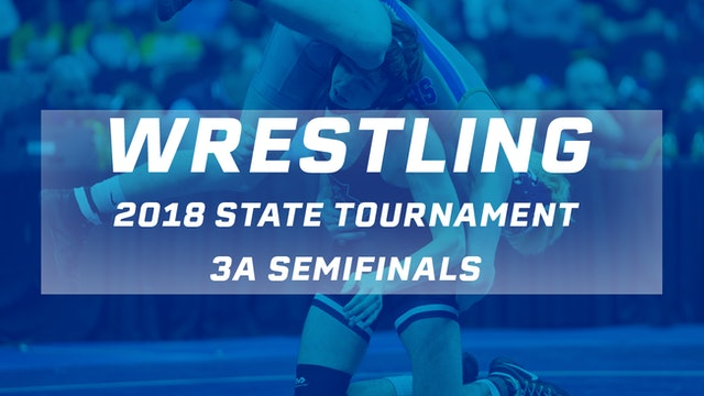 2018 Wrestling 3A Semifinals
