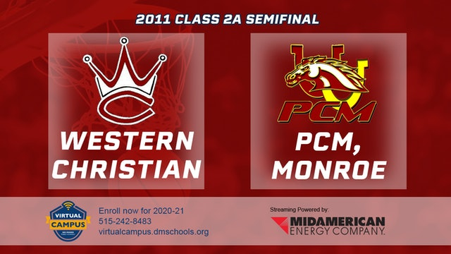 2011 Basketball 2A Semifinal - Western Christian, Hull vs. PCM, Monroe