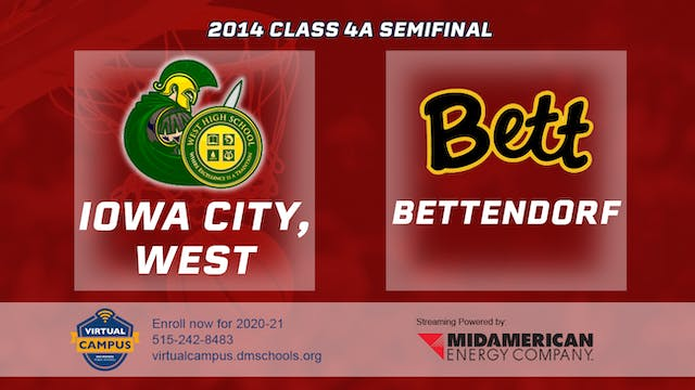 2014 Basketball 4A Semifinal - Iowa C...