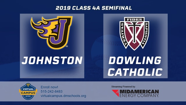 2019 Baseball 4A Semifinal - Johnston vs. Dowling Catholic