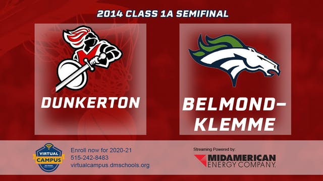 2014 Basketball 1A Semifinal - Dunker...