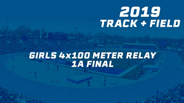 Girls 4x100 Meter Relay 1A Final