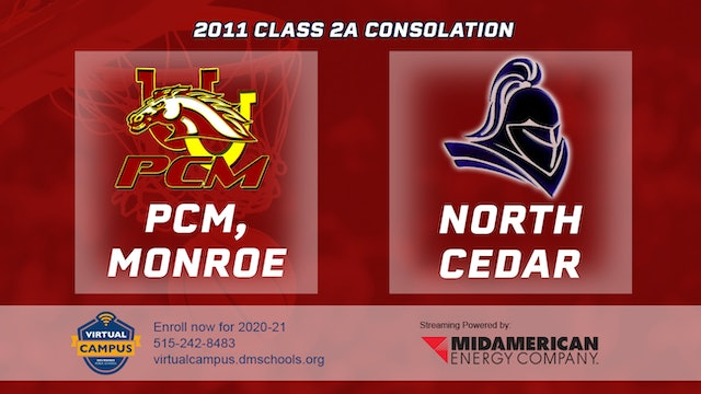 2011 Basketball 2A Consolation - PCM, Monroe vs. North Cedar