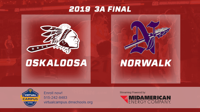 2019 Basketball 3A Final - Oskaloosa vs. Norwalk