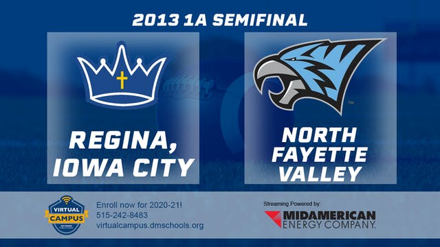 2013 Football 1A Semifinal - Regina, ...