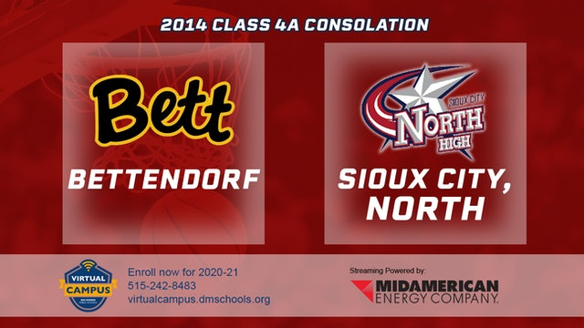 2014 Basketball 4A Consolation - Bettendorf vs. Sioux City, North