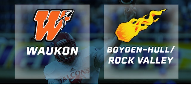 2017 Football Class 2A Semifinal - Waukon vs. Boyden-Hull / Rock Valley