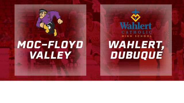 2016 Basketball 3A Quarterfinal MOC Floyd Valley vs. Wahlert, Dubuque
