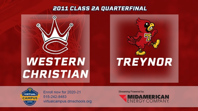 2011 Basketball 2A Quarterfinal - Western Christian, Hull vs. Treynor