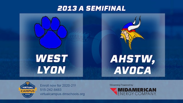 2013 Football Class A Semifinal - West Lyon, Inwood vs. AHSTW, Avoca