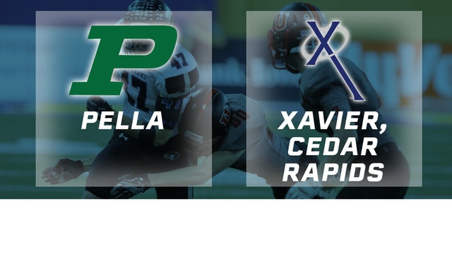 2016 Football 3A Semifinal - Pella vs. Xavier, Cedar Rapids