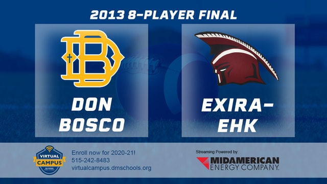 2013 Football 8-Player Final - Don Bosco, Gilbertville vs. Exira-EHK