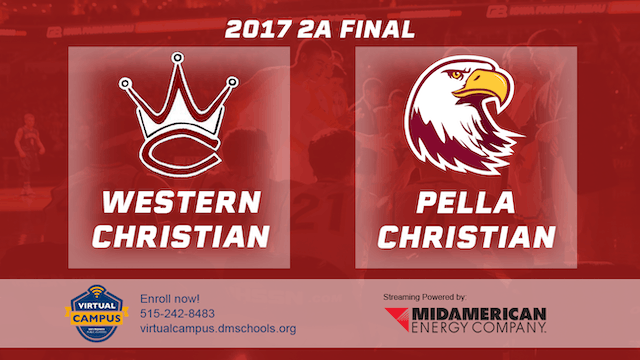 2017 Basketball 2A Championship (Western Christian, Hull vs. Pella Christian)