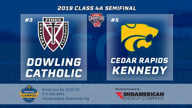 2019 Football 4A Semifinal - #3 Dowling Catholic vs. #5 Cedar Rapids, Kennedy