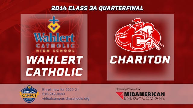 2014 Basketball 3A Quarterfinal - Wah...