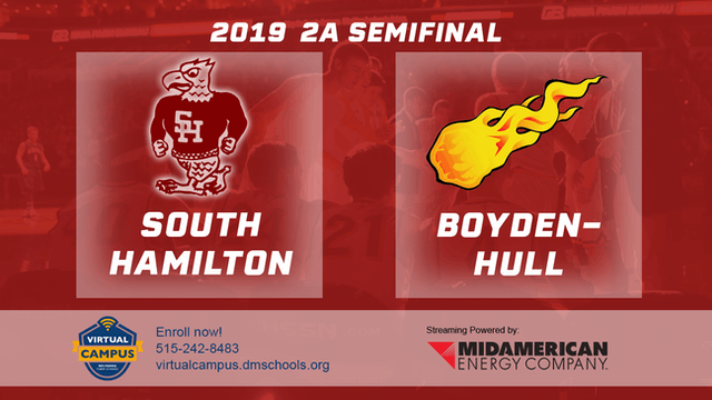 2019 Basketball 2A Semifinal - South Hamilton vs. Boyden-Hull