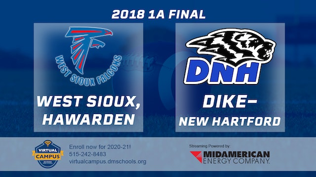 1A Final - West Sioux, Hawarden vs. Dike-New Hartford