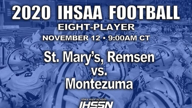 2020 IHSAA FB Semi Final - 8 Player -...
